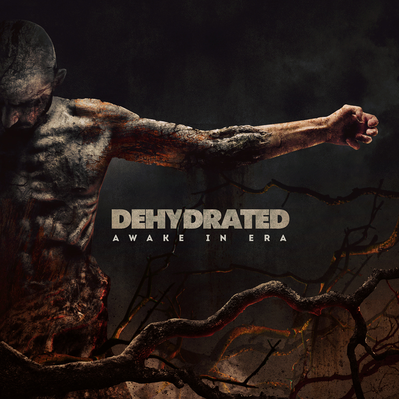 dehydrated awake in era